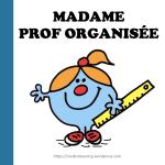 Madame prof organisée